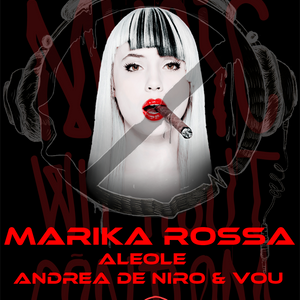 Marika Rossa @ Music Without Condom 31-10-2013