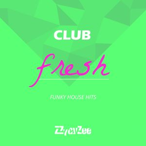 Club Fresh - Back to School Funky House Hits Mix 2010