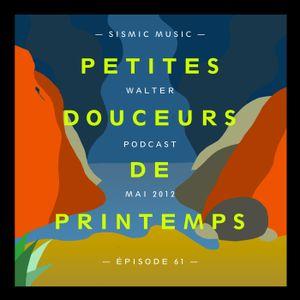 Sismic Music Podcast - Episode 61 - Walter
