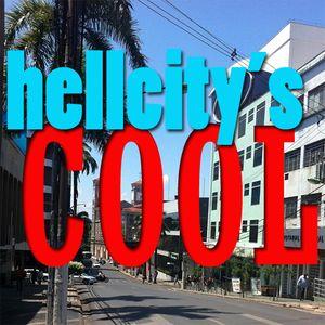 Hellcity's Cool 49 - O Retorno