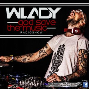 Wlady - God Save The Music Ep#86