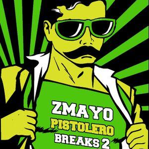 zmayo - pistolero breaks 2