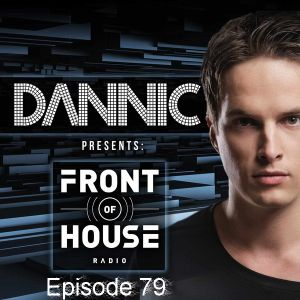 Dannic - Front of House 79