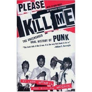 "LEGS McNEIL and GILLIAN MCAIN-""PLEASE KILL ME"" 20th Anniversary Show."