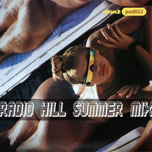 HV Podcast #22 > Radio Hill *Summer Mix*