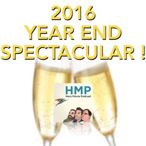Episode 137- 2016 Year End Spectacular!