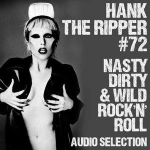 NASTY DIRTY & WILD ROCK'N'ROLL by HANK THE RIPPER