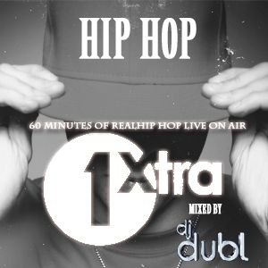 DJ DUBL - 'REAL Hip Hop' Mix on 1Xtra