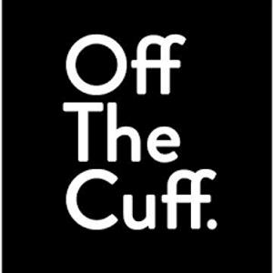 Off The Cuff Stuff # 3