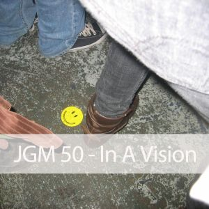 JGM 50 - In A Vision