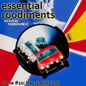 Essential Roodiments #10 - The Spanish Job - 15 June