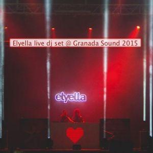 Elyella live dj set @Granada Sound 2015