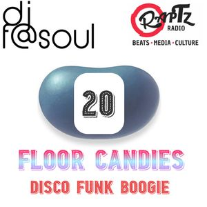 Floor Candies #20 w. DJ F@SOUL