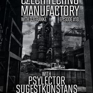 Czech Techno Manufactory with Dj Franke | Episode #18 : Sugestkonstans