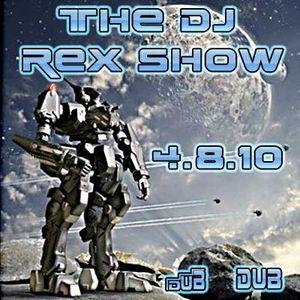 THE DJ REX SHOW April 8, 2010