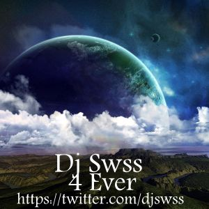 Dj Swss - 4 Ever ( Set Of August )