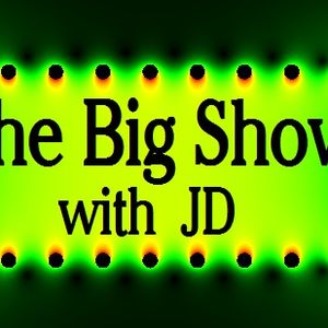 The Big Show with JD