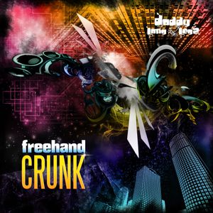 FREEHAND CRUNK MIXTAPE