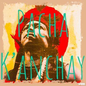 Pacha K'anchay