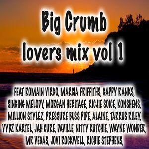 BIG CRUMB LOVERS MIX VOL 1