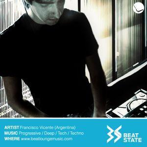Francisco Vicente @ BeatState 006 on Beatloungemusic radio