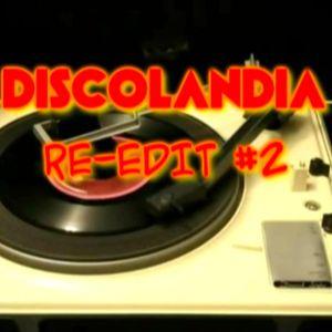 Discolandia Re-Edit #2
