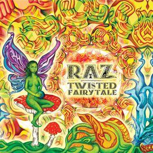 RAZ - Twisted Fairytale ( DJ BY X FLASH )