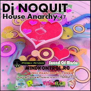 Dj NOQUIT - HOUSE ANARCHY EP 47