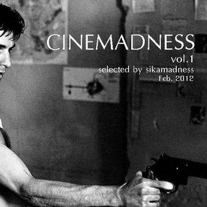 "sikamadness presents ""CINEMADNESS"" vol.1"