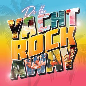 Do The Yachtrockaway (Brooklyn Edition) Mix Vol. 1