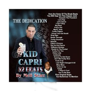 THE KID CAPRI DEDICATION 52 BEATS MIXED & SCRATCHES BY DJ MELL STARR
