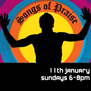 Songs of praise 11th January