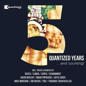 Quantized Music 5 Years mixed by Mike Montano [Cannibal Radio Show]