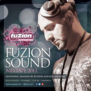 DJ Lune Presents - Fuzion Sound mixtape 2013 (Part 2 of 2)