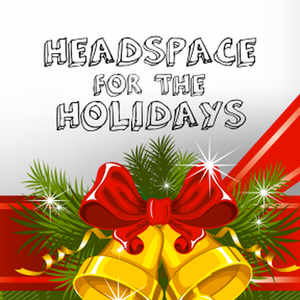 Headspace for the Holidays 2018