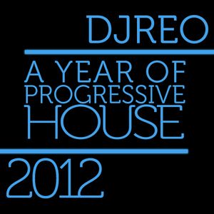 A Year Of Progressive House: 2012