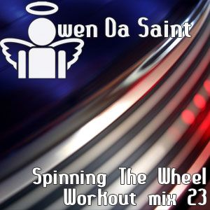 Spinning The Wheel - Workout mix 23