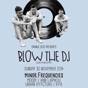 Iffie @ Blow the DJ 2014 quarterfinals/PH2