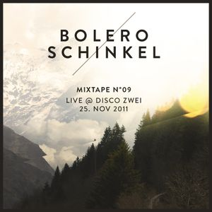 Mixtape N° 09 / Live @ Disco Zwei - 25. Nov 2011