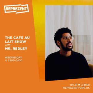 CAFE AU LAIT W/ MR REDLEY | 25.09.19
