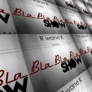 BlaBlaBla Show # 4 - A Soulful deep House Experience