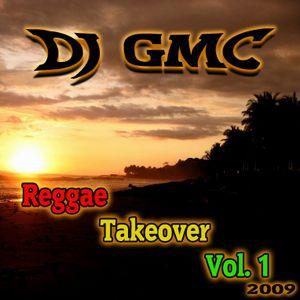 DJ GMC - Reggae Takeover Vol.1 [80min Reggae Mixtape]