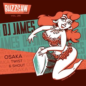 Buzzsaw Joint Vol 26 (DJ James)