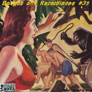 Bongos and Razorblades #31