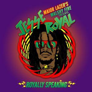 Major Lazer & Walshy Fire & Jesse Royal - Royally Speaking