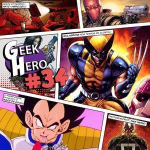 GEEK HERO #34 – Anti-Heróis!