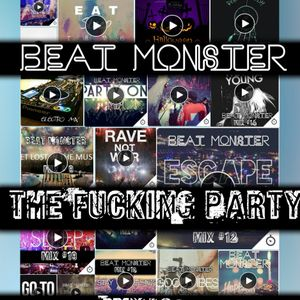 "Beat Monster - ""The Fucking Party"" Mix #20"