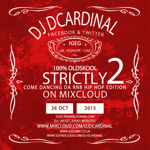 The Strictly Come Dancing RNB, Hip Hop Edition Vol.2 2015 - Compiled & Mixed by DJ DCardinal