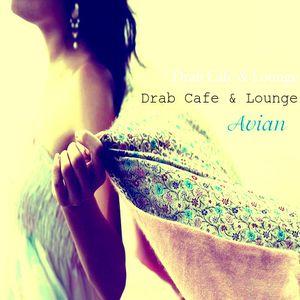 Drab Cafe & Lounge - Avian