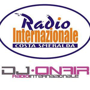 ♫ DJ ON AIR ♫ RADIO INTERNAZIONALE ♫ 15.05.2010 ♫
